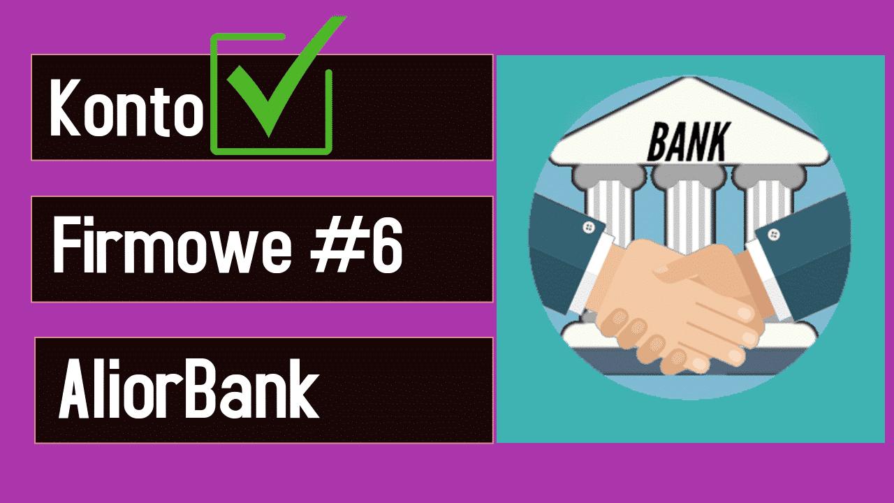 Konto firmowe aliorbank - sprawdzanie kosztów prowadzenia konta